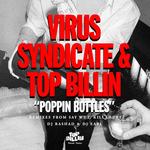 VIRUS SYNDICATE/TOP BILLIN - Poppin Bottles (Front Cover)