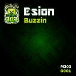 ESION - Buzzin (Front Cover)