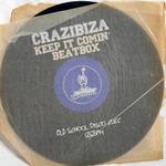 CRAZIBIZA - Keep It Comin' (Front Cover)