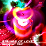 HEAVENLY TRIP - Strings Of Love (Front Cover)
