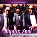 MYSTIC SOUL - DJ Bongz Presents Mystic Soul: Soul Assertion Vol 1 (Front Cover)