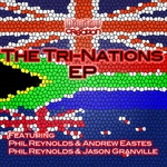 REYNOLDS, Phil/ANDREW EASTES/JASON GRANVILLE - Tri Nation EP (Front Cover)