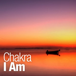CHAKRA - I Am (Front Cover)