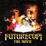 FUTURECOP - The Movie (Front Cover)