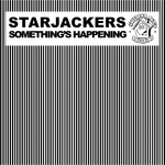 STARJACKERS - Something's Happening (Front Cover)