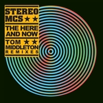 Stereo MCs - The Here & Now (Tom Middleton remixes) (Front Cover)