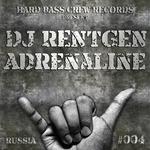DJ RENTGEN - Adrenaline (Front Cover)