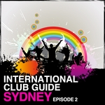 VARIOUS - International Club Guide Sydney (Episode 2) (Front Cover)