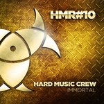HARD MUSIC CREW - Immortal (Front Cover)