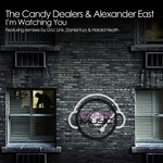 CANDY DEALERS, The/ALEXANDER EAST - Watching You (Front Cover)