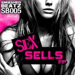 Sex Sells EP