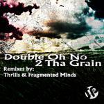 2 Tha Grain EP