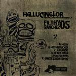HALLUCINATOR - Filthy Sanchez 05: Natural Born Motherfuckers EP (Front Cover)