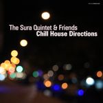SURA QUINTET, The - The Sura Quintet & Friends Chill House Direction (Front Cover)