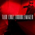 Taio Cruz: Troublemaker
