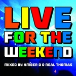Live For The Weekend