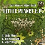 VIANA, Javi/MIGUEL GARJI - Little Planet EP (Front Cover)