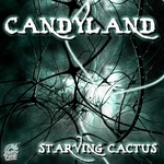 CANDYLAND - Starving Cactus (Front Cover)