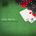 XENIA, Zoe - Take A Chance (Front Cover)