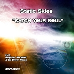 STATIC SKIES - Catch Your Soul (Front Cover)