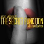 SECRET GROOVERS/MALCOM FUNKTION - The Secret Funktion (Front Cover)