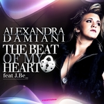 DAMIANI, Alexandra feat J BE - The Beat Of My Heart (Front Cover)