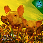 HEAT, Gregor - Meli Melo EP (Front Cover)