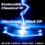 KRSTEVSKI & CHEMICAL M - Electronic Mind EP (Front Cover)