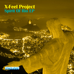 X-FEEL PROJECT - Spirit Of Rio EP (Front Cover)