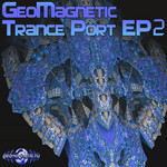 Geomagnetic Trance Port EP 2