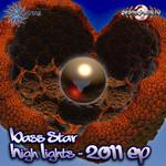 Bass Star High Lights 2011 EP