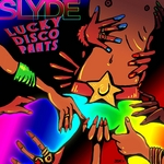 SLYDE - Lucky Disco Pants (Front Cover)