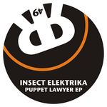 INSECT ELEKTRIKA - Puppet Lawyer EP (Front Cover)