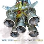 Blastoff EP (remixes)