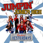 JUMPIN JUNIOR HIGH - Jumpin' Junior High Rockin' Yesterdays (Front Cover)