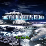 OLD SAND MILL - The World Is Getting Colder (Front Cover)