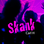 CARL H - Skank (Front Cover)