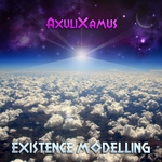 AXULIXAMUS - Existence Modeling (Front Cover)