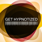 Get Hypnotized (A Unique Collection Of Electronic Music Vol 7)