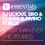 DJ LICIOUS/SIR G/CLAUDE EL DIVINO - Better Than Ever (The remixes) (Front Cover)