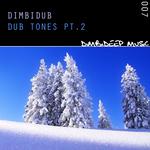 DIMBIDUB - Dub Tones Part 2 (Front Cover)