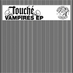 TOUCHE - Vampires EP (Front Cover)