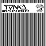 TONKA - Ready For War EP (Front Cover)