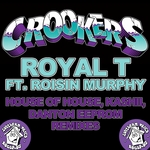 Royal T (House Of House & Kashii & Danton Eeprom remixes)