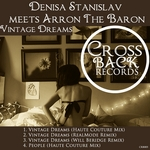 STANISLAV, Denisa meets AARON THE BARON - Vintage Dreams (Front Cover)