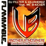 DJ FILLTER/KILLAHEADZ feat MC B-KICKER - Another Atmosphere (Official Ural Bassline Anthem 2011) (Front Cover)