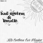 BAD SYSTEM & LIMALLI - Let's Continue Our Mission (Front Cover)
