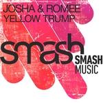 JOSHA & ROMEE - Yellow Trump (Front Cover)