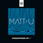 MATT U - Straightened Up (Front Cover)