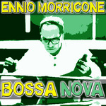 MORRICONE, Ennio - Bossa Nova (Front Cover)